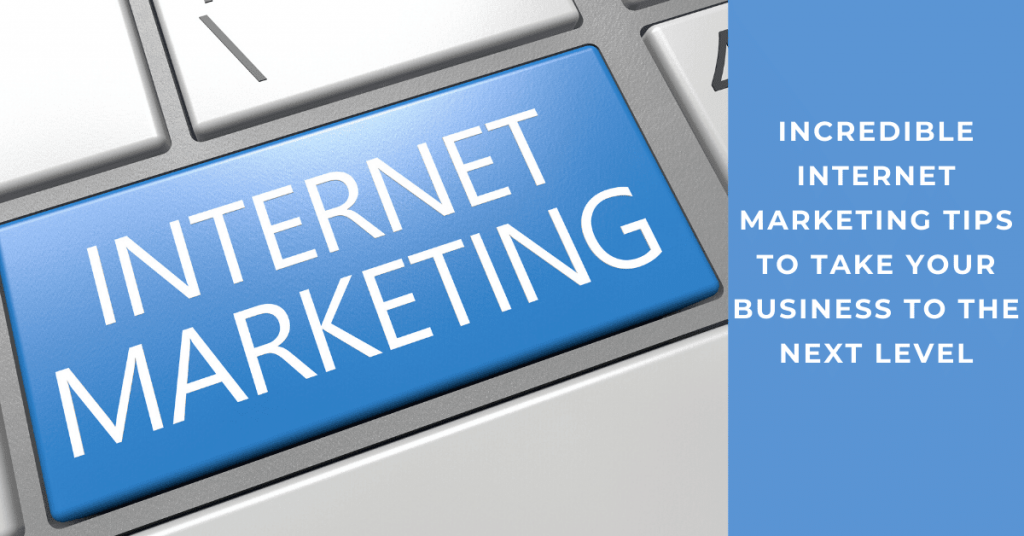 Simple Internet Marketing Tips For Your Business